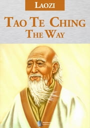 Tao Te Ching - The Way ebook by Laozi