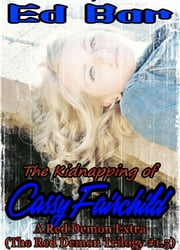 The Kidnapping of Cassy Fairchild ebook by Ed Bar