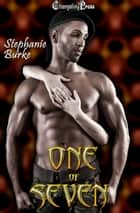 One of Seven (Legendary) ebook by Stephanie Burke