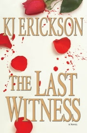 The Last Witness - A Mars Bahr Mystery ebook by K. J. Erickson