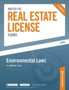 Master the Real Estate License Exam: Environmental Laws ebook by Peterson's