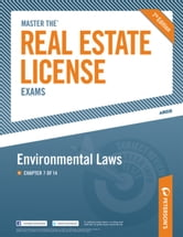 Master the Real Estate License Exam: Environmental Laws - Chapter 7 of 14 ebook by Peterson's
