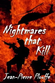 Nightmares that Kill ebook by Jean-Pierre Plouffe,Marlene Weber