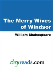 The Merry Wives of Windsor ebook by Shakespeare, William