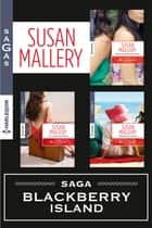 Série Blackberry Island : l'intégrale ebook by Susan Mallery