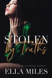 Stolen by Truths ebook by Ella Miles