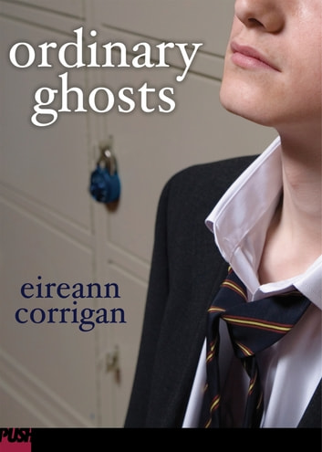 Ordinary Ghosts ebook by Eireann Corrigan