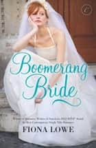 Boomerang Bride ebook by Fiona Lowe