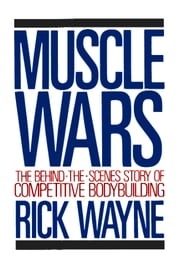 Muscle Wars ebook by Rick Wayne