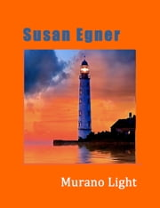 Murano Light ebook by Susan Egner
