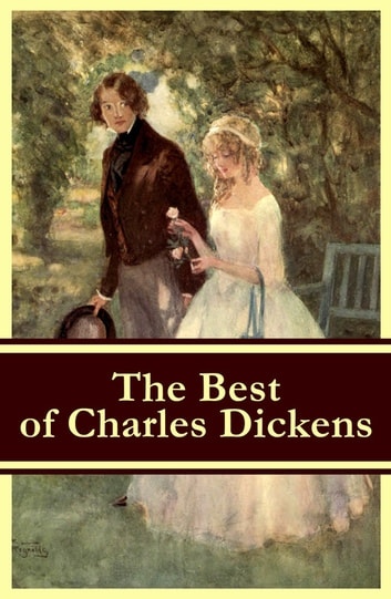 f7127656e035 The Best of Charles Dickens: A Tale of Two Cities + Great Expectations +  David Copperfield + Oliver Twist + A Christmas Carol (Illustrated)