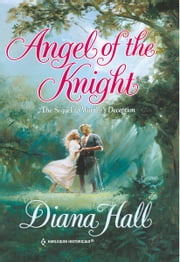 Angel of the Knight ebook by Diana Hall