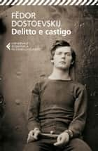 Delitto e castigo eBook by Fëdor Dostoevskij