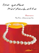 Die gelbe Perlenkette ebook by Tatin Giannaro