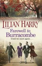 Farewell to Burracombe eBook by Lilian Harry