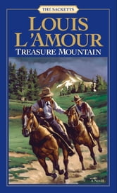 Treasure Mountain ebook by Louis L'Amour
