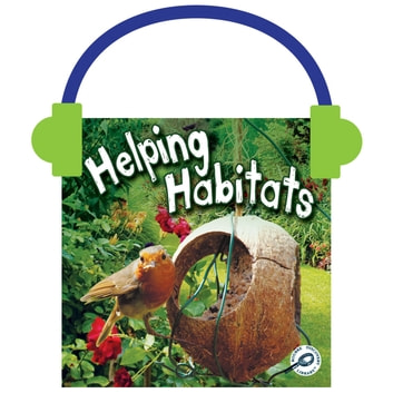 Helping Habitats audiobook by Barbara Webb