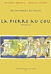 La pierre au cou ebook by Bruno Robert des Douets