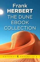 Dune: The Gateway Collection ebook by