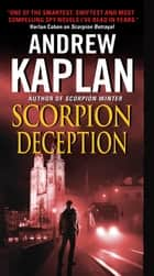 Scorpion Deception ebook by Andrew Kaplan