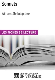 Sonnets de William Shakespeare - Les Fiches de lecture d'Universalis ebook by Encyclopaedia Universalis