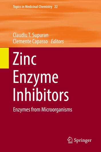 Zinc Enzyme Inhibitors - Enzymes from Microorganisms ebook by