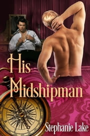 His Midshipman ebook by Stephanie Lake