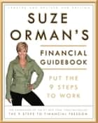 Suze Orman's Financial Guidebook - Put the 9 Steps to Work ekitaplar by Suze Orman