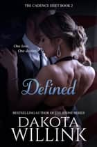 Defined ebook by Dakota Willink