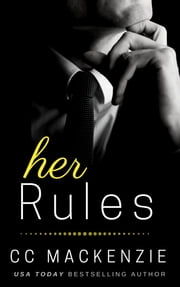 Her Rules ebook by CC MacKenzie