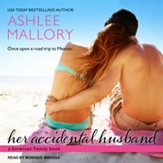 Her Accidental Husband audiobook by Ashlee Mallory
