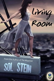 Living Room ebook by Sol Stein