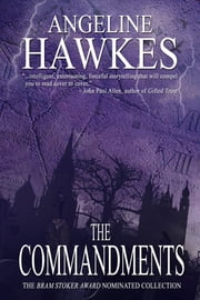 The Commandments ebook by Angeline Hawkes