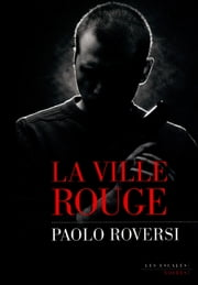 La ville rouge ebook by Paolo ROVERSI
