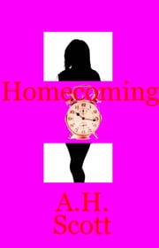 Homecoming ebook by A.H. Scott
