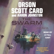 The Swarm - Volume One of The Second Formic War audiobook by Orson Scott Card, Aaron Johnston