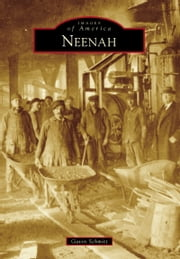Neenah ebook by Gavin Schmitt