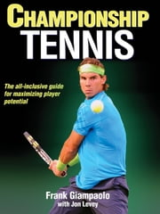 Championship Tennis ebook by Frank Giampaolo,Jon Levey