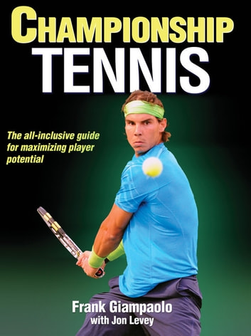 Championship Tennis ebook by Giampaolo,Frank