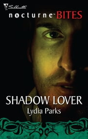 Shadow Lover ebook by Lydia Parks
