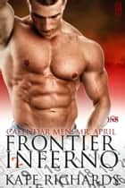 Frontier Inferno ebook by Kate Richards