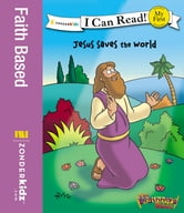 The Beginner's Bible Jesus Saves the World ebook by Zondervan
