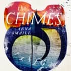 The Chimes audiobook by