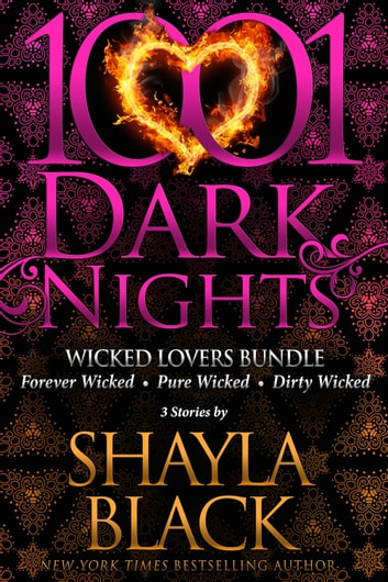 Wicked Lovers Bundle: 3 Stories by Shayla Black ebook by Shayla Black