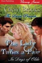 The Sextet Presents... The Lady Takes a Pair ebook by Cheryl Brooks