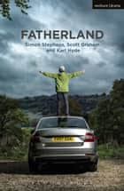 Fatherland ebook by Simon Stephens
