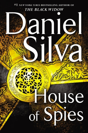 House of Spies - A Novel ebook by Daniel Silva