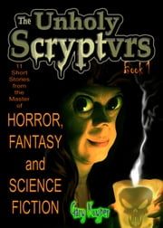 The Unholy Scryptvrs ebook by Gary Kuyper