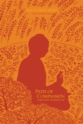 Path of Compassion - Stories from the Buddha's Life ebook by Thich Nhat Hanh