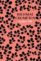 Leadon Hill ebook by Richmal Crompton